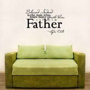 Blessed Father Wall Quotes