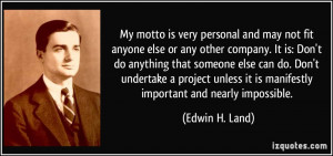 More Edwin H. Land Quotes