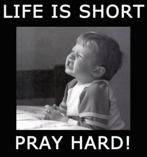 Pray Hard! | Creative LDS Quotes
