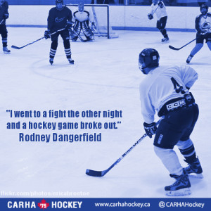 ... hockey game broke out. Rodney Dangerfield - Inspirational Sport Quotes