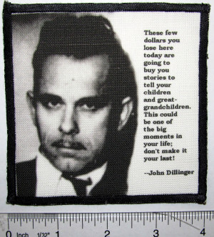 Home Quotes John Dillinger Quotes