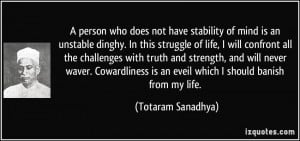 not have stability of mind is an unstable dinghy. In this struggle ...