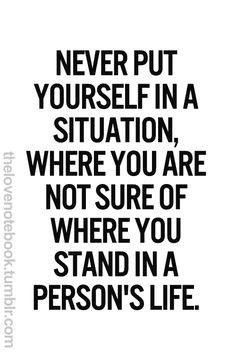 Where don't know where you stand