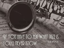 LOUIS ARMSTRONG ASK JAZZ NEVER KNOW QUOTE QUALITY FINE ART POSTER ...