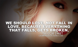 Taylor Swift Love Quote - advice-on-love-crushes-and-more Photo