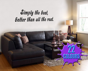 Black Simply The Best (Tina Turner) Lyric decal on a lounge wall