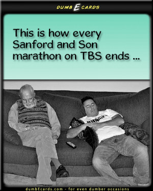 That Fred Is So Crazy - Sanford and Son,TBS,nap timee greeting card ...