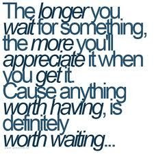 Waiting For The Right One