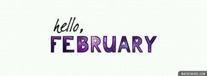 Hello February Quotes Hello, february