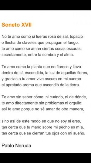 Pablo Neruda Soneto XVII (17) in Spanish (Español) - Amor I can't ...