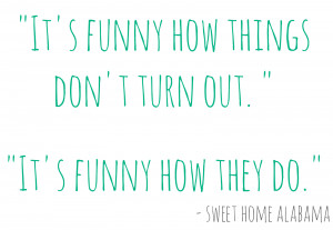 Sweet Home Alabama Movie Quotes Sweet home alabama,