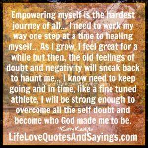 Empowering Myself Is The Hardest..