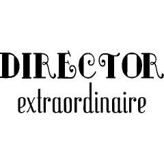 Director Extraordinaire