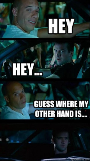 funny fast and the furious vin diesel vertical meme