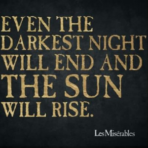 Quotes From Les Miserables....