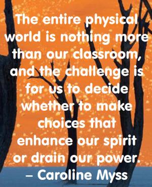Caroline Myss on Enhancing Our Spirit