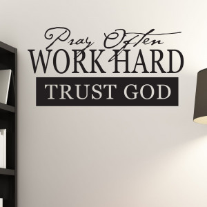 Pray Often Work Hard Trust God Religious Quote Wall Sticker 1