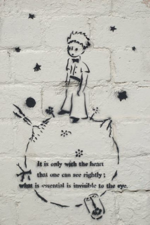 Words of wisdom from The Little Prince .