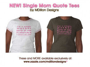 Single Mom Quotes Image Search Results