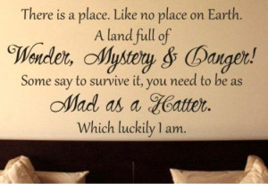 ... to survive it, you need to be as mad as a Hatter. Which luckily I am
