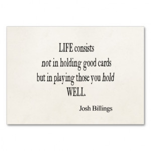 ... Josh Billings Life Good Play Cards Quote Business Card Template
