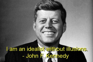 quotes the dream lives on | john f kennedy famous quotes sayings ...