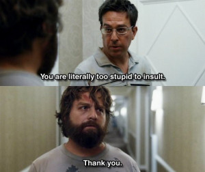The Hangover. Sooo very funny.