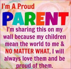 proud parent quotes family cute quote colorful life facebook ...