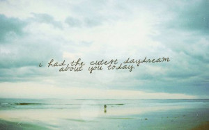 cute, daydream, ocean, quote, text