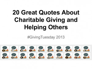 Charitable Giving Quotes About charitable giving