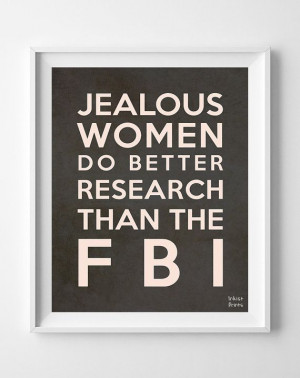 Funny Quote Poster Print Jealous Women FBI by InkistPrints on Etsy, $ ...
