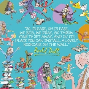 Roald Dahl reading quote.