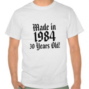 Turning 30 T-shirts & Shirts