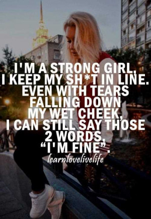 Im A Strong Girl Inspirational Life Quotes