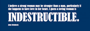 Military Wife Quote: A Loving Woman Is Indestructible