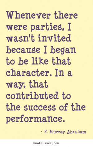 ... murray abraham more success quotes love quotes friendship quotes