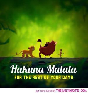 Hakuna Matata Quote From Lion King Hakuna matata