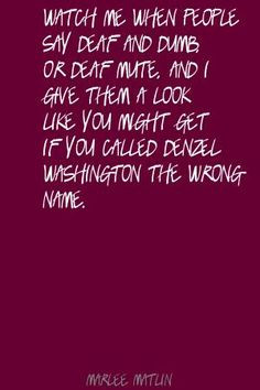 ... deaf quote by marlee matlin http www lushquotes com quote marlee