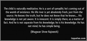 Quotes About The Truth Coming Out Samadhi; he's coming out