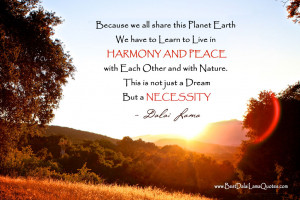 ... Share This Planet Earth, We Have To Learn To Live in Harmony And Peace