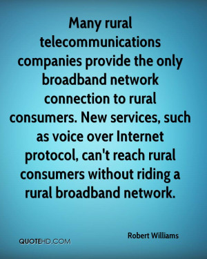 Many rural telecommunications companies provide the only broadband ...