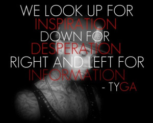 Rapper tyga quotes sayings inspiration information