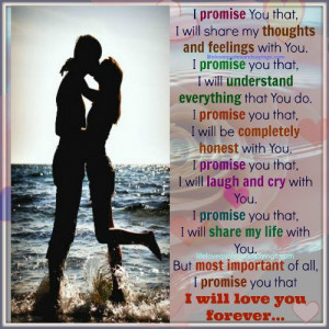 you that i will share my thoughts and feelings with you i promise you ...