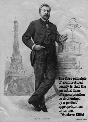 Engineering Quote of the Week - Gustave Eiffel