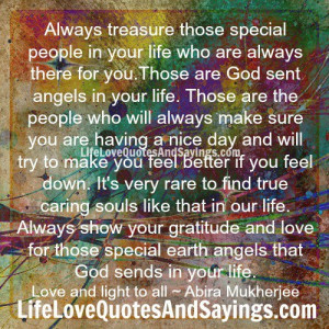 God sent angels in your life...