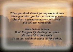 Live your life without regrets...