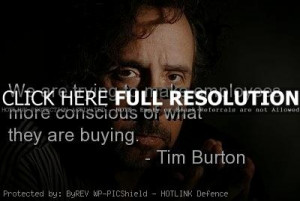 tim burton, quotes, sayings, employees, brainy, famous, quote