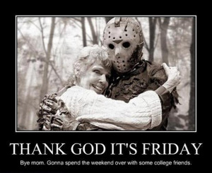 its friday, funny friday the 13th