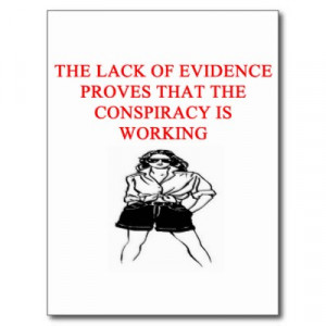 Conspiracy Theories Funny Quotes