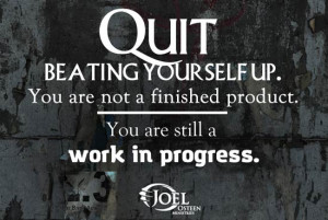 Joel Osteen Motivation Work In Progress Picture Quote